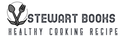 Stewart Books – Healthy Cooking Recipe